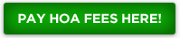 Pay Home Owners Association Fees here